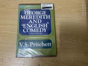 (初版)George Meredith and English Comedy  普里契特《梅瑞狄斯與英國喜劇》,錢鐘書、董橋  愛讀作家,精裝毛邊本,1969年老版書