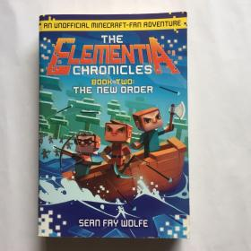 The Elementia Chronicles #2: The New Order  An Unofficial Minecraft-Fan Adventure 英文原版少儿读物 8-12岁