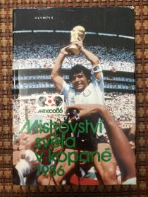 原版足球画册 1986墨西哥世界杯特刊 稀缺捷克版本 尺寸25×17 336页 扉页上贴有全家福球星贴纸