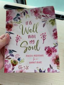 It Is Well with My Soul: Peaceful Meditations for a Woman's Heart