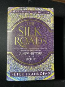 The Silk Roads:A New History of The World