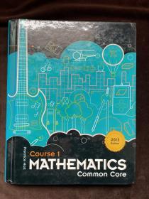 Course 1 MATHEMATICS Common Core课程 1 数学共同核心2013