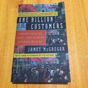 One Billion Customers:Lessons from the Front Lines of Doing Business in China