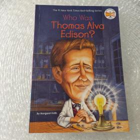 Who Was Thomas Alva Edison?  传奇发明家托马斯?爱迪生(人物传奇系列)
