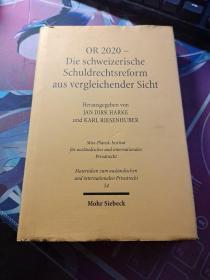 OR 2020 – Die schweizerische Schuldrechtsreform aus vergleichender Sicht 比较视角下的瑞士债务法改革