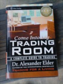 Come Into My Trading Room:A Complete Guide to Trading