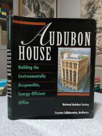 1994年,英文原版,精装带书衣,audubon house,building the environmentally responsible,energy-efficient office