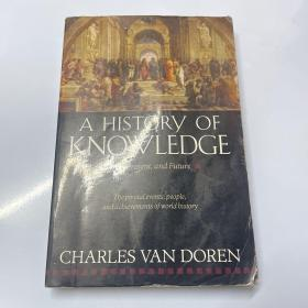 A History of Knowledge:Past, Present, and Future
