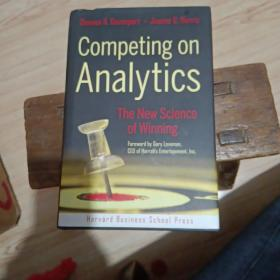 Competing on Analytics:The New Science of Winning