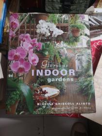 GLORIOUS INDOOR GARDENS(室内的花园)