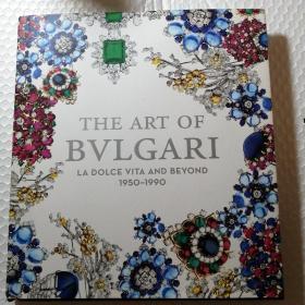 THE ART OF BVLGARI  LA DOLCE VlTA AND BEYOND 1950一1990