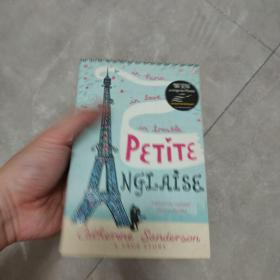 Petite Anglaise:in paris,in love ,in trouble - a true story