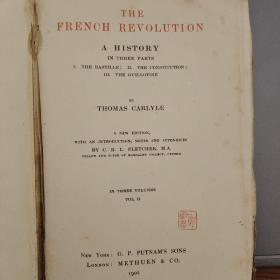 古旧英文原版The  French  Revolution A History  in three  parts  1. The Bastille 2. The  Constitution  3. The  Guillotine 存卷二,卷三,缺卷一(法国大革命史 三部曲 巴士底狱,宪法,断头台)自己翻译的书名可能不准,还请买家自鉴,详情见商品品相描述,售出后不退不换