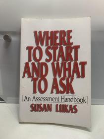 Where to Start and What to Ask: An Assessment Handbook从哪里开始问什么:评估手册