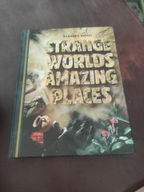 Strange Worlds, Amazing Places: A Grand Tour of the Most Exciting Places on Earth Devine