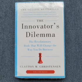 The Innovator's Dilemma:The Revolutionary Book That Will Change the Way You Do Business 有塑封
