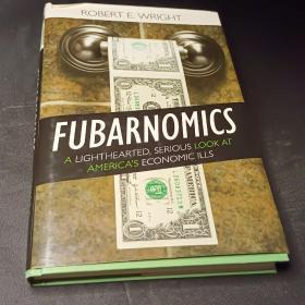 Fubarnomics: A Lighthearted,Serious Lookat Ame