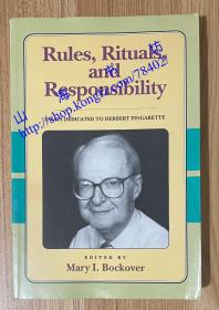 Rules, Rituals and Responsibility: Essays Dedicated to Herbert Fingarette 9780812691658