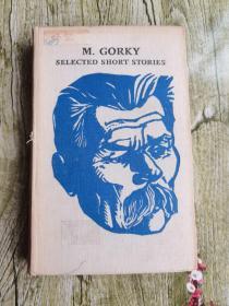 M.GORKY SELECTED SHORT STORIES【精装】外文书店