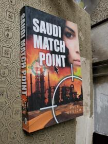 SAUDI MATCH POINT(英文原版)