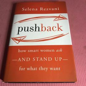 Pushback:HowSmartWomenAsk-AndStandUp-ForWhatTheyWant