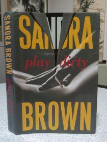 2007年,英文原版,精装带书衣,初版本小说,play dirty,肮脏游戏