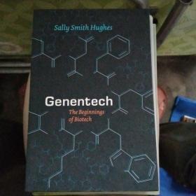 Genentech:The Beginnings of Biotech【外文原版书,精装】