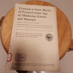 Uranium in Some Rocks  of Pennsylvanian  Age  in Oklahoma  .Kansas and  Missouri(地质观察报告1147-B)
