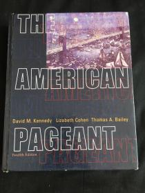 The American Pageant:A History of the Republic, 12th Edition