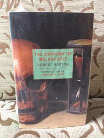 The Anatomy of Melancholy by Robert Burton -《忧郁的解剖》- 罗伯特 伯顿经典之作 全新厚本