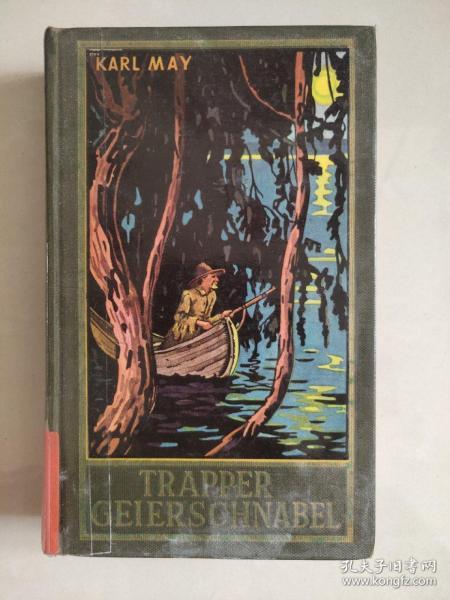 TRAPPER GEIERSCHNABEL 德文原版 1949年 卡尔.梅 著 <捕猎秃鹰的账单>  精装本