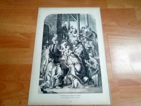【鲁本斯名画】1880年大幅木刻版画《三博士朝圣》(Die Anbetung der heiligen drei Könige)-- 出自著名弗兰德斯画家,保罗·鲁本斯(Paul Rubens,1577-1640)作于1619年的油画,藏于里昂美术馆 -- 版画纸张42*29厘米