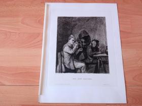 1884年铜版蚀刻版画《人类五感:味觉》(DIE DREI RAUCHER)-- 出自17世纪著名佛兰德斯风俗画家,荷兰美术流派的创立者,阿德里安·布鲁维尔(Adriaen Brouwer,1605-1638)作于1635年的油画,藏于慕尼黑老绘画陈列馆 -- 雕刻师:Peter von Halm(1854–1923)-- 奥地利维也纳艺术画廊出版 -- 版画纸张38*29厘米