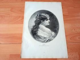 1884年大幅木刻版画《优雅丽人》(Graziella)-- 出自19世纪著名比利时画家,简·范比尔斯(Jan van Beers,1852-1927)的油画作品,简·范比尔斯以绘制女性肖像而闻名 -- 版画纸张41.5*28厘米