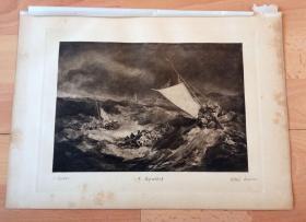 【透纳】1892年铜凹版腐蚀版画《大海难》(A Shipwreck)-- 出自西方艺术史最杰出的风景画家,威廉·透纳(William Turner)作于1805年的油画,藏于英国泰特美术馆,该画是透纳的成名作 -- 此画描绘船只在大海上经历海难时现实和恐惧的深刻感受,船上的人在挣扎、嘶喊;表现了难以抗拒的大自然的威力,以及人同大自然做顽强斗争的激烈场面 -- 版画纸张35*25厘米