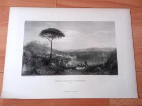 【透纳】1880年钢版画《意大利风光:哈罗德的朝圣》(CHILDE HAROLD'S PILGRIMAGE)-- 出自威廉·透纳(William Turner)作于1832年的油画,藏于泰特美术馆 -- 取材拜伦的史诗《恰尔德·哈洛德游记》,描绘理想化的意大利风光;全景式画面囊括了透纳在旅行中所看到的景象:台伯河、罗马平原、纳尼的桥,以及蒂沃利的远景 -- 透纳画廊-- 版画36*27厘米