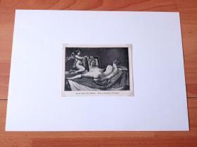19世纪木刻版画《历代大师笔下的女性人体艺术:镜前的维纳斯》(VENUS WITH THE MIRROR)-- 出自17世纪西班牙最伟大画家,迭戈·罗德里格斯·德·委拉斯凯兹(Diego Velasquez,1599-1660)作于1648年的油画 -- 该画是宗教严厉的西班牙第一幅裸体像,也是西班牙历史上仅有的两幅裸体作品之一,表现了西班牙人的审美观 --后附卡纸30*21厘米,版画12*9厘米