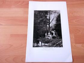 1892年铜凹版腐蚀《森林仙女的音乐会》(THE DRYAD'S CONCERT)-- 出自法国画家,Paul Célestin Louis Nanteuil-Lebouf(1837–1901)油画 -- 卓娅(Dryad)出自希腊神话,是自然仙子宁芙(Nymph)的一支,专门掌管森林和树木 -- 选自《特洛伊战争》-- 维也纳艺术画廊出版 -- 版画纸张42*28厘米