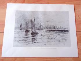 1884年锌板版画《素描作品:归来的渔船》(Heinkehrende Fischerboote)-- 出自荷兰画家,Carel Nicolaas Storm van 's-Gravesande(1841–1924)的炭笔画素描 -- 奥地利维也纳艺术画廊出版发行 -- 版画纸张38.5*29厘米
