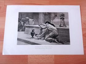 1892年铜凹版腐蚀《在阿喀琉斯墓前献祭特洛伊国王的女儿波吕克塞娜》(POLYXENA ON THE TOMB OF ACHILLES)-- 出自法国画家,Georges Tours(1848–1901)油画 -- 特洛伊城破后,阵亡的希腊英雄阿喀琉斯显灵,宣称波吕克塞娜为其战利品,故她在其墓前被杀死献祭 -- 选自传奇史诗《特洛伊战争》-- 维也纳艺术画廊出版 -- 版画纸张42*28厘米