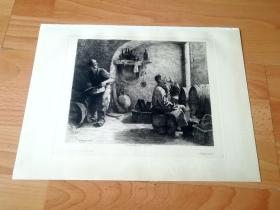 1881年铜版蚀刻《酒窖中的军需官》(Küper im keller)---维也纳艺术画廊出版发行--版画纸张34*26厘米