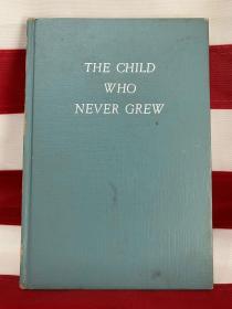 诺贝尔文学奖得主 赛珍珠签名本 写给爱女的《永远长不大的孩子》庄台公司出版 1950年初版三印,硬精装