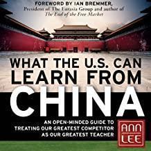 【精装英文原版正版】What the U.S. Can Learn from China: An Open-Minded Guide to Treating Our Greatest Competitor as Our Greatest Teacher
