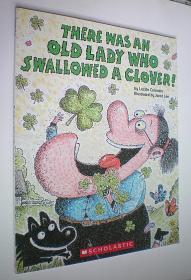 There Was an Old Lady Who Swallowed a Clover!(There Was an Old Lady) (平装16开原版外文书)