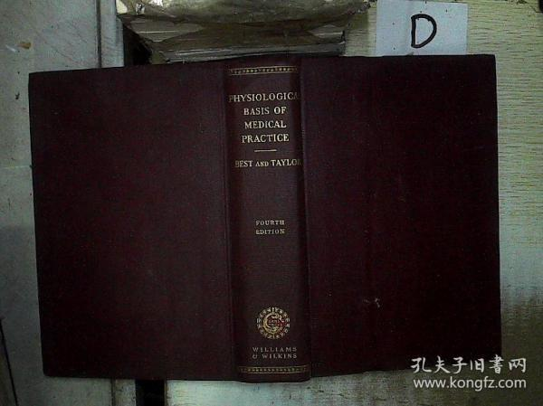 THE  PHYSIOLOGICAL  BASIS  OF  MEDICAL PRACTICE FOURTH EDITION 医学实践的生理基础第四版 (01)