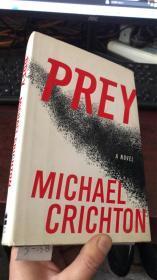 PREY MICHAEL CRICHTON  A NOVEI (精装毛边本)
