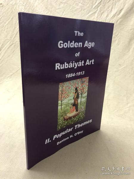 藏家必备参考书:The golden age of Rubaiyat art 1884-1913  II Popular zthemes