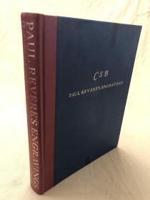 Paul Reveres Engracings 保罗·列维尔的版画  英文原版