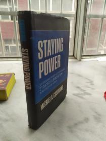 STAYING POWER:Six enduring principles for managing strategy & innovation in an uncertain world(精装)