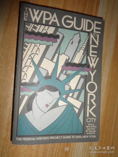 二十世纪三十年代老纽约 The WPA Guide to New York City: The Federal Writers Project Guide to 1930s New York